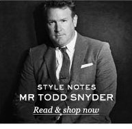 Style Notes: Mr Todd Snyder. Read & shop now