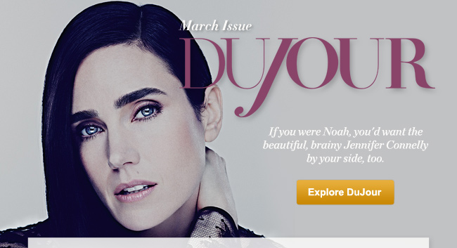 March Issue DuJour: Jennifer Connelly