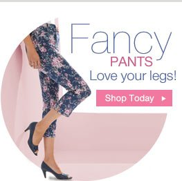 Fancy Pants - Love your legs!