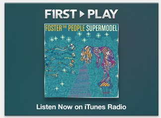 First Play: Foster the People