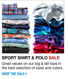 sport shirt and polo sale - great values on our big and tall tops in the best selection of sizes and colors - shop the sale