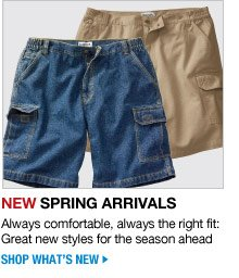 new spring arrivals - always comfortable, always the right fit: great new styles for the season ahead - shop what's new