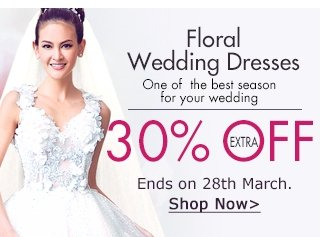 FLORAL WEDDING DRESSES ONE OF THE BEST SEASON FOR YOUR WEDDING 30% EXTRA OFF ENDS ON 28tH MARCH . SHOP NOW