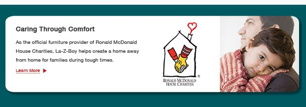 Official Furniture Provider of Ronald McDonald House Charities - Learn More