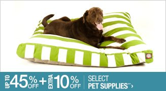 Up to 45% off + Extra 10% off Select Pet Supplies**