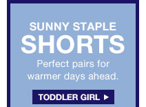 SUNNY STAPLE SHORTS   TODDLER GIRL