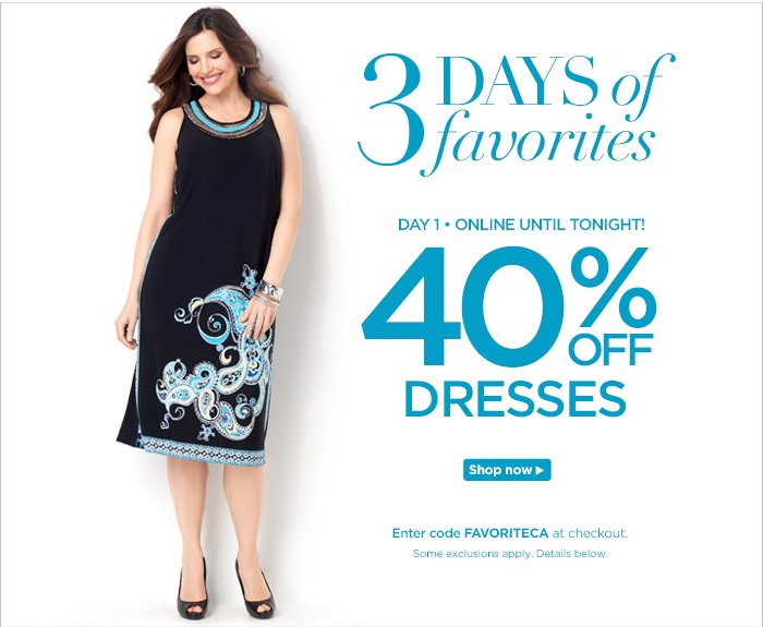 40% off Dresses today!
