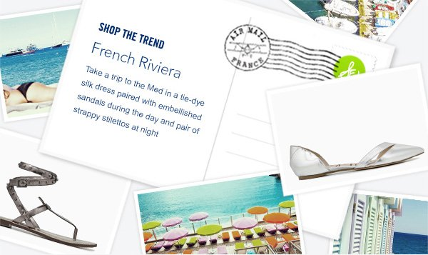 SHOP THE TREND. French Riviera