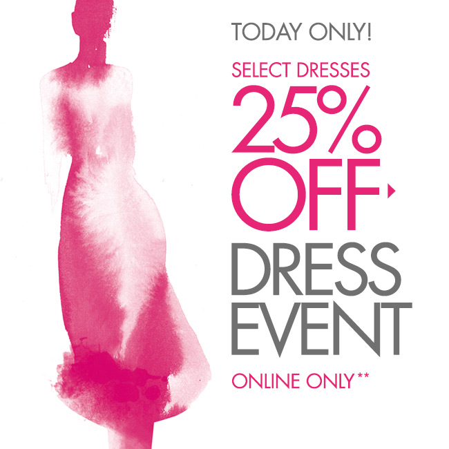 Dress Event! Today only: 25% off