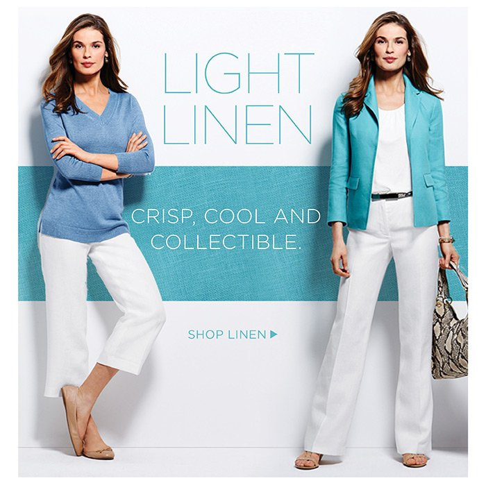 Light linen crisp, cool and comfortable. Shop Linen.