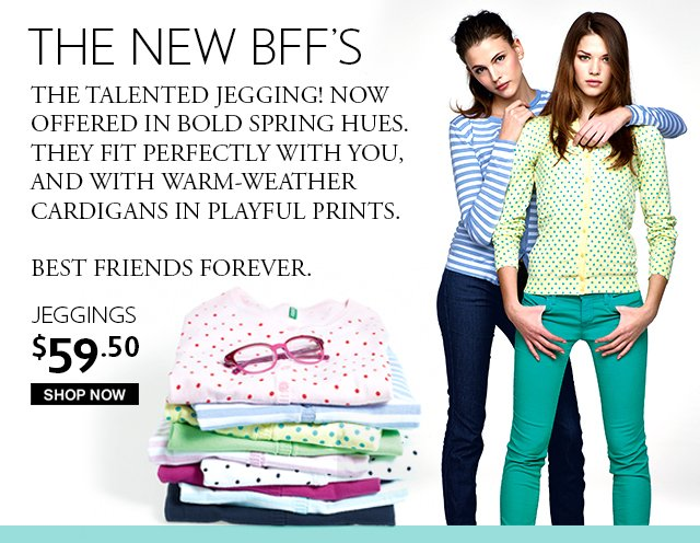 Get to know the talented jegging. Shop new colors!
