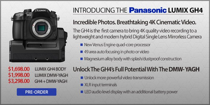 Pre-Order The New Panasonic LUMIX GH4