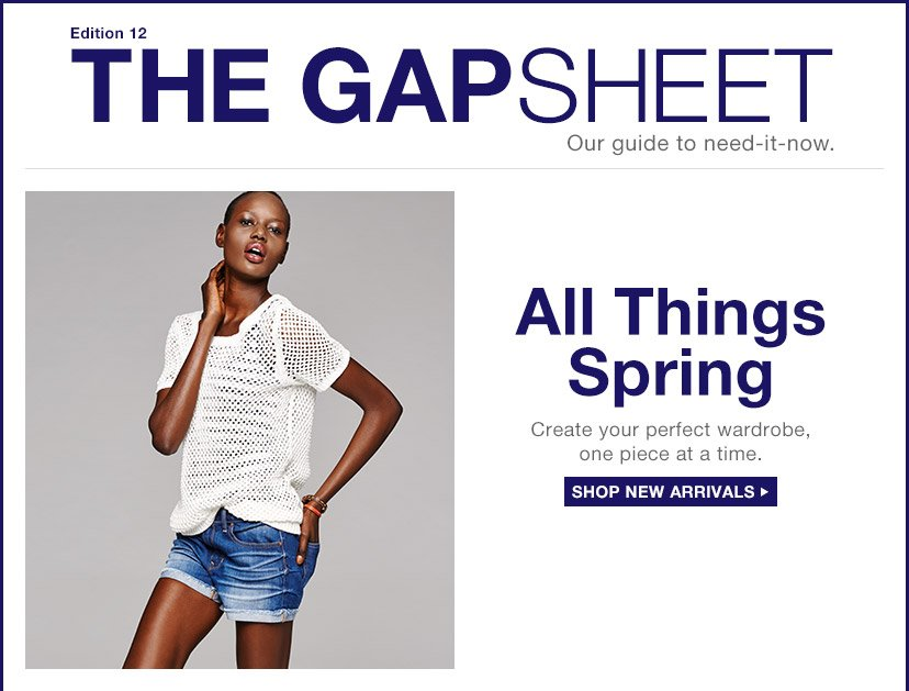 THE GAPSHEET | All Things Spring | SHOP NEW ARRIVALS