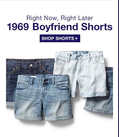 Right Now, Right Later | 1969 Boyfriend Shorts | SHOP SHORTS