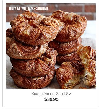 ONLY AT WILLIAMS-SONOMA - Kouign Amann, Set of 8 - $39.95