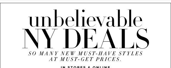 Shop this unbelievable NY Deals!