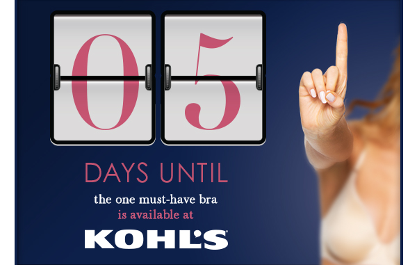 FIVE Days Until The ONE Must-Have Bra Is Available At Kohl's!