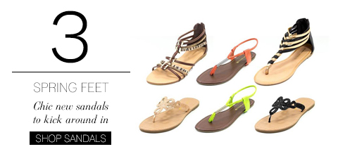 Chic new sandals to kick around in. SHOP SANDALS