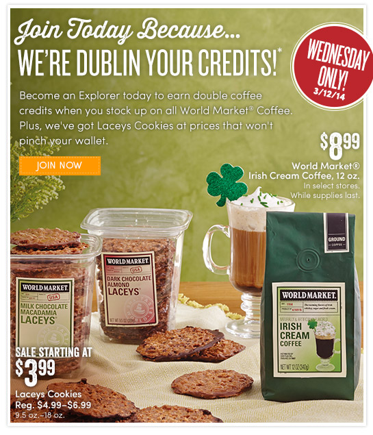 Wednesday Only! 3/12. we are Dublin Your Credits