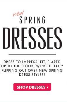 New Spring Dresses - Shop Dresses