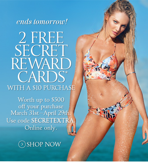 2 Free Secret Reward Cards with $10 Purchase