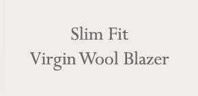 Slim Fit Virgin Wool Blazer
