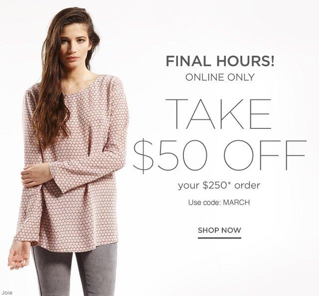 Take $50 off $250 order