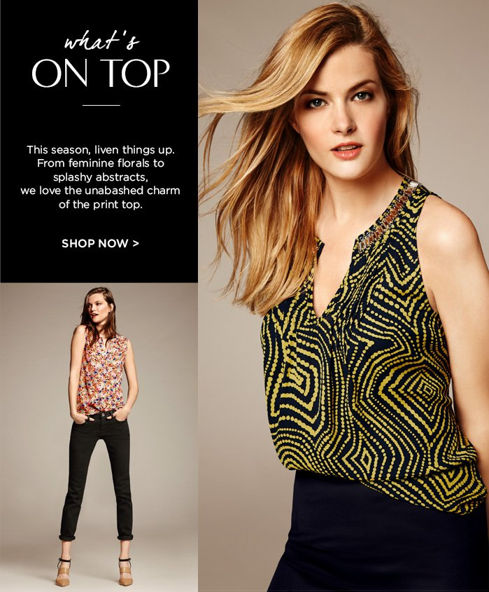 what's | ON TOP | SHOP NOW