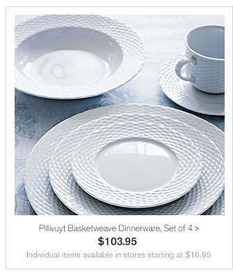 Pillivuyt Basketweave Dinnerware, Set of 4 - $103.95 - Individual items available in stores starting at $16.95