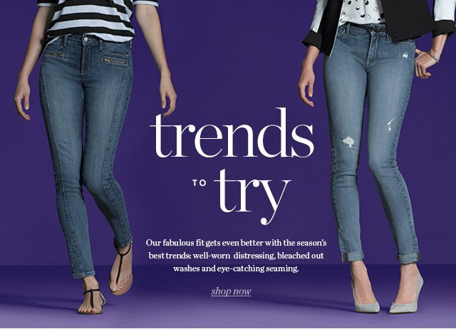trends to try | Shop Now