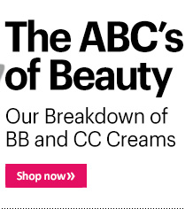 The ABC's of Beauty Our Breakdown of BB and CC Creams