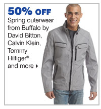 50% off spring outerwear from Buffalo by David Bitton, Calvin Klein, Tommy Hilfiger® and more.