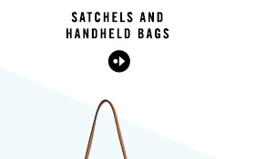 SATCHELS AND HANDHELDS BAGS
