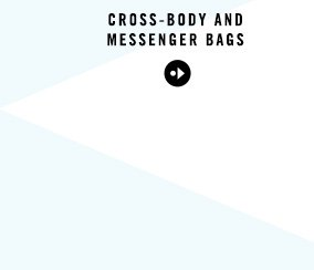 CROSS-BODY AND MESSENGER BAGS