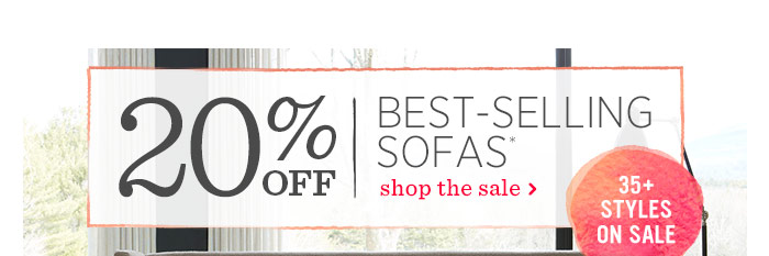 20% Off Best-Selling Sofas*. Shop The Sale
