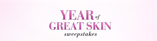 YEAR of GREAT SKIN sweepstakes