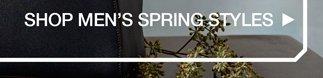 Shop Men's Spring Styles.