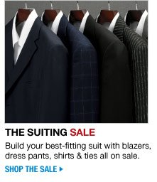 the suiting sale - build your best-fitting suit with blazers, dress pants, shirts and ties all on sale - shop the sale