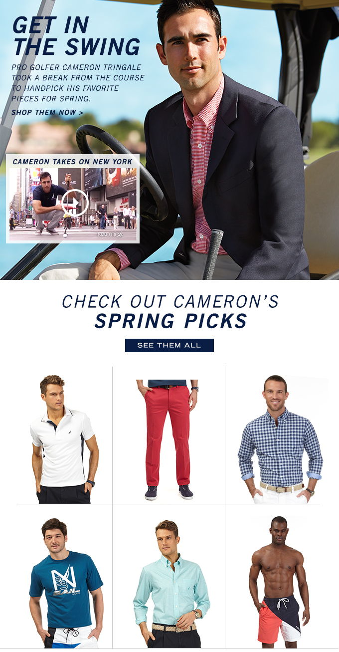 GET IN THE SWING. Pro Golfer Cameron Tringale took a break from the course to handpick his favorite pieces for Spring. Shop them now
