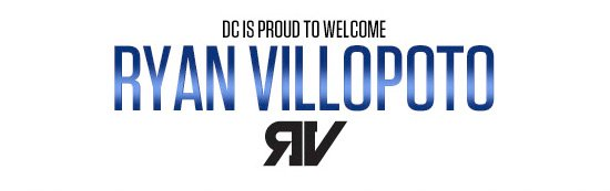 DC is proud to welcome Ryan Villopoto