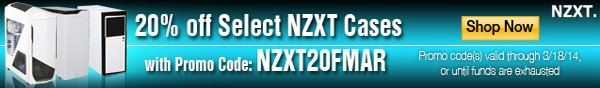 20%off select NZXT Cases. with promo code NZXT20FMAR. shop now.