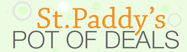 ST. PADDY'S POT OF DEALS