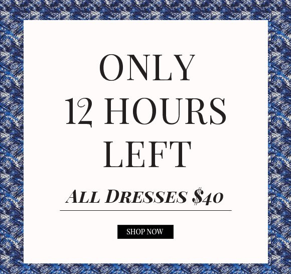 Only 12 Hours Left!