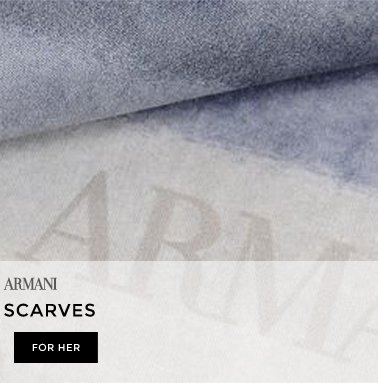 GIORGIO ARMANI | THE NEW SCARVES | FOR HER