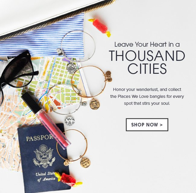 Leave your heart in a thousand cities. Honor your wanderlust, and collect the Places We Love bangle for every spot that stirs your soul. As you travel the globe, add to your stack with the newest additions to this collection. Shop now.