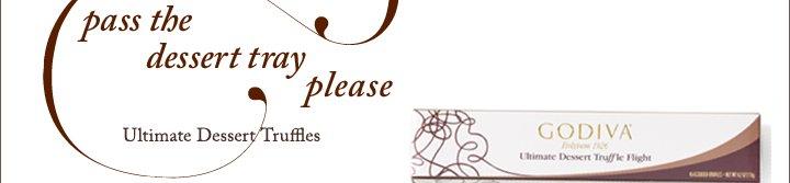 pass the dessert tray please | Ultimate Dessert Truffles