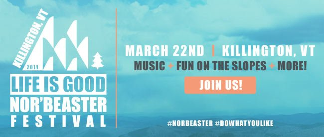 The Life is good Nor'Beaster Festival