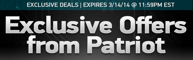 Special offers on the latest and greatest from Patriot