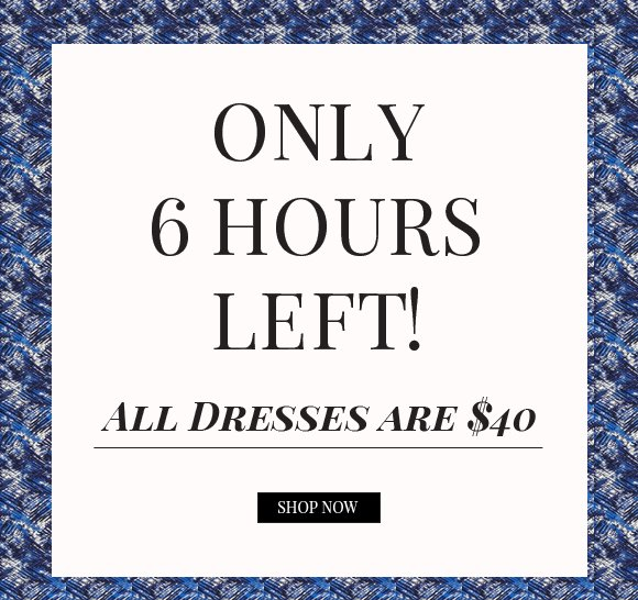 Only 6 Hours Left!