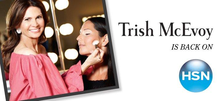 Trish McEvoy is back on HSN